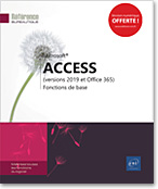 Access (versions 2019 et Office 365) Fonctions de base