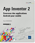 App Inventor 2 Concevez des applications Android pour mobile