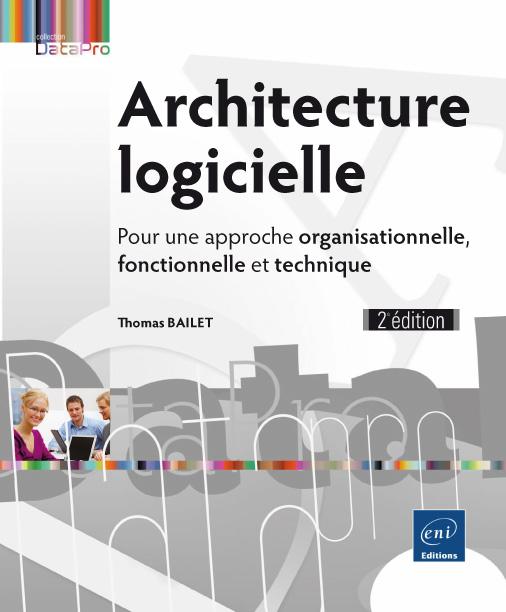 Livre architecture logicielle pour une approche for Architecture logicielle exemple