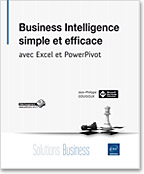 Business Intelligence simple et efficace avec Excel et PowerPivot
