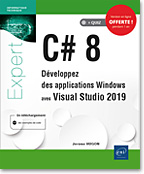 C# 8 Développez des applications Windows avec Visual Studio 2019