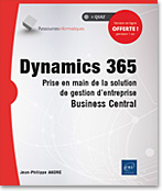Dynamics 365 Prise en main de la solution de gestion d'entreprise Business Central