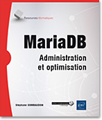 MariaDB Administration et optimisation