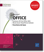 Microsoft® Office (versions 2019 et Office 365) : Word, Excel, PowerPoint, Outlook Fonctions de base