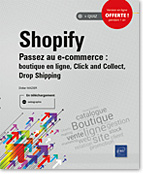 Shopify Passez au e-commerce : boutique en ligne, Click and Collect, Drop Shipping