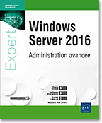 Windows Server 2016 Administration avancée