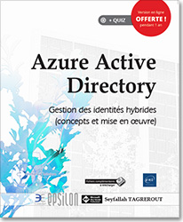 Azure Active Directory - Gestion des identités hybrides (concepts et mise en oeuvre), Azure AD , identités , Active Directory , AD , cloud , office 365 , Azure AD Registration , Azure AD Join , AAD Connect , Azure Active Directory Identity Protection , Azure Active Directory Smart Lock