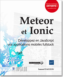 Meteor et Ionic - Développez en JavaScript vos applications mobiles fullstack, livre développement , TDD , TypeScript , HTML , CSS , JavaScript , MongoDB
