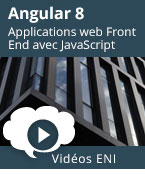 Angular 8 Développez des applications web Front End avec JavaScript