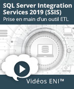 SQL Server Integration Services 2019 (SSIS) Prise en main d'un outil ETL