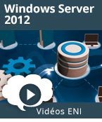 Windows Server 2012 Mise en place et gestion d'une infrastructure Active Directory