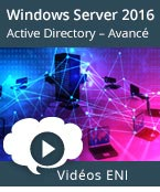 Windows Server 2016 Administration avancée d'une infrastructure Active Directory