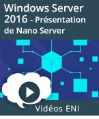 Windows Server 2016 Présentation de Nano Server