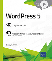 WordPress 5 – Guide complet